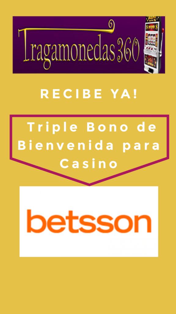 triple bono de bienvenida para casino betsson