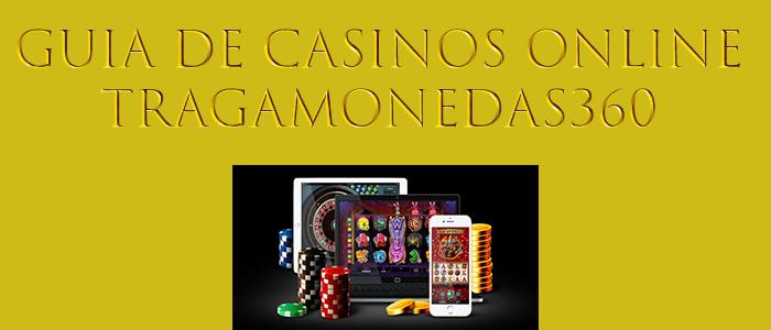 guía de casinos online - tragamonedas360